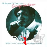 George Jackson - All Because Of Your Love - 70s Masters & Demo, Vol.3 (2010)