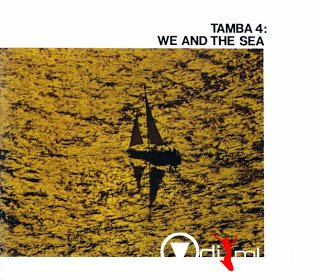 Tamba 4 We And The Sea