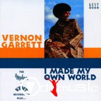 Vernon Garrett - I Made My Own World (2003)