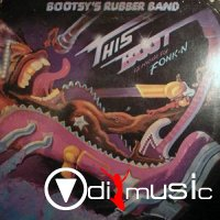 Bootsy's Rubber Band - This Boot is Made for Fonk-N (1979)