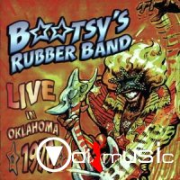 Bootsy's Rubber Band - Live In Oklahoma (1976)