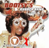 Bootsy's Rubber Band - Live In Louisville (1978)