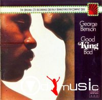 George Benson - Good King Bad (1976)