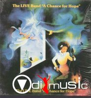 The LIVE Band - A Chance For Hope (1982)