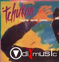 Tchukon - Here And Now (Vinyl, LP, Album) 1987