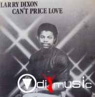 Larry Dixon - Can't Price Love (Vinyl, LP, Album) 1985