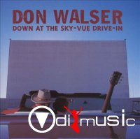 Don Walser - Down At The Sky-Vue Drive-In (CD, Album) 1998