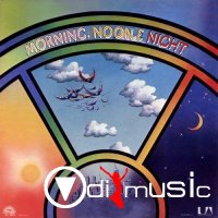 Morning, Noon & Night - Morning, Noon & Night 1977
