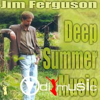 Jim Ferguson - Deep Summer Music (2000)