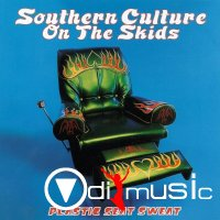 Southern Culture On The Skids - Plastic Seat Sweat