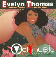 Evelyn Thomas - I Wanna Make It On My Own 1994