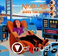 Nigel Olsson - Move the Universe (2001)