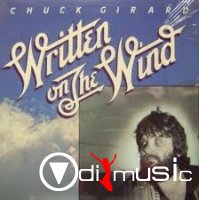 Chuck Girard - Written On The Wind (1977)