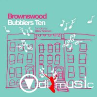 VA - Brownswood Bubblers Ten [Completed by Gilles Peterson] (2013)