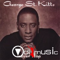 George St. Kitts - Never Stop (1995)