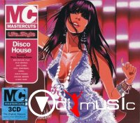 VA - MC Mastercuts Life..Style: Disco House [3CD Box] (2007)