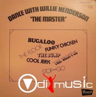 Willie Henderson - Dance With Willie Henderson The Master