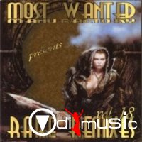 Most Wanted - Rare Remixes Vol.1-Vol.10