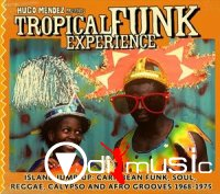 Various - Hugo Mendez Presents Tropical Funk Experience (2009)