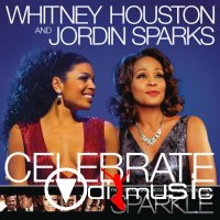 Whitney Houston & Jordin Sparks - Celebrate (Remixes)