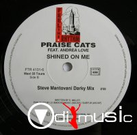 Praise Cats - Shined On Me (Steve Mantovani Darky Mix) + Remixes