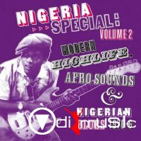 VA - Nigeria Special: Volume 2 Modern Highlife Afro Sounds & Nigerian Blues 1970-6 (2008)
