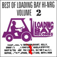 Various - Best Of Loading Bay Hi-Nrg Vol. 1-3