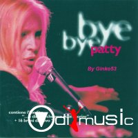 Patty Pravo - Bye  Bye Patty (2007)
