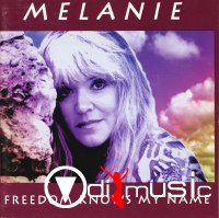 Melanie - Freedom Knows My Name (1993)