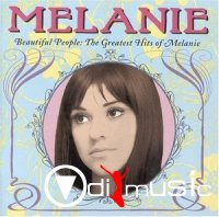 Melanie - Beautiful People: The Greatest Hits Of Melanie (1999)