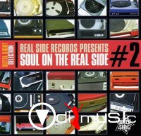 VA - Real Side Records Presents ~ Soul On The Real Side 2 (2014)