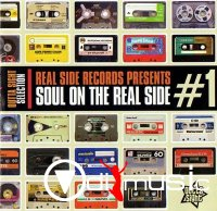 VA - Real Side Records Presents ~ Soul On The Real Side 1 (2014)