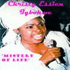 Cover Album of Christy Essien Igbokwe - Mistery of Life (LP) 2013
