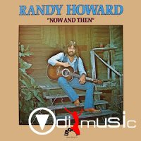 Randy Howard - Now And Then (1976)