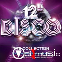 VA - 12'' Disco The Collection (2013)