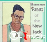 Dj Generation - King Of The New Jack Swing