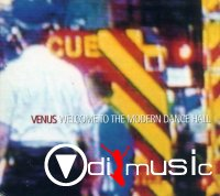 Venus - Welcome To The Modern Dance Hall (1999)