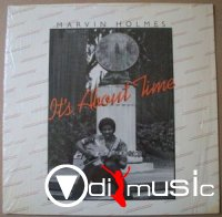 Marvin Holmes - It's About Time (Vinyl, LP) 1983
