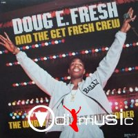 Doug E. Fresh And The Get Fresh Crew - The Worlds Greatest Entertainer