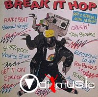 V.A. - Break It Hop (1984)