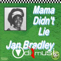 Jan Bradley - Mama Didn't Lie