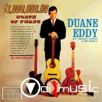 Duane Eddy - 1,000,000,00 Worth of Twang (2011)