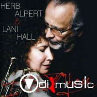 Herb Alpert & Lani Hall - I Feel You (2011)