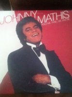 Johnny Mathis - Hold Me, Thrill Me, Kiss Me (1977)