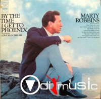 Marty Robbins - By The Time I Get To Phoenix (1968)