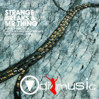 Various - Strange Breaks & Mr.Thing Vol. 1-2-3 (2008-2014)