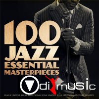 100 Jazz Essential Masterpieces (Frank Sinatra, Louis Armstrong, Nina Simone, Billie Holiday and Other Legends) (2012)