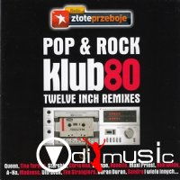 Pop & Rock Klub80 (Twelve Inch Remixes)
