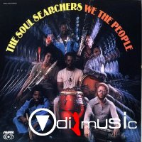 The Soul Searchers - We The People (1972)