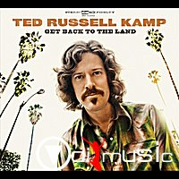 Ted Russell Kamp - Get Back To The Land (CDr, Album) 2011
